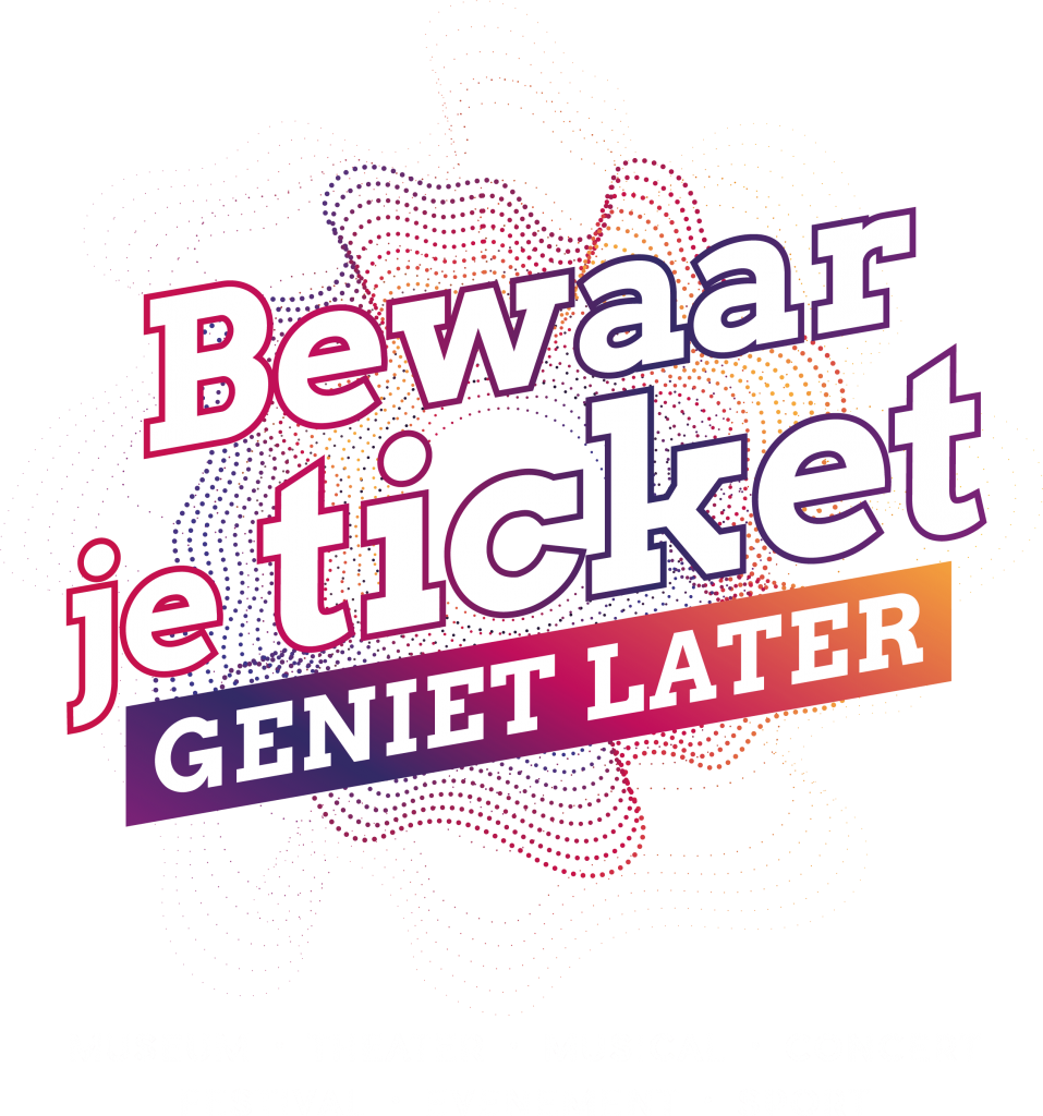 Bewaar je ticket, geniet later...